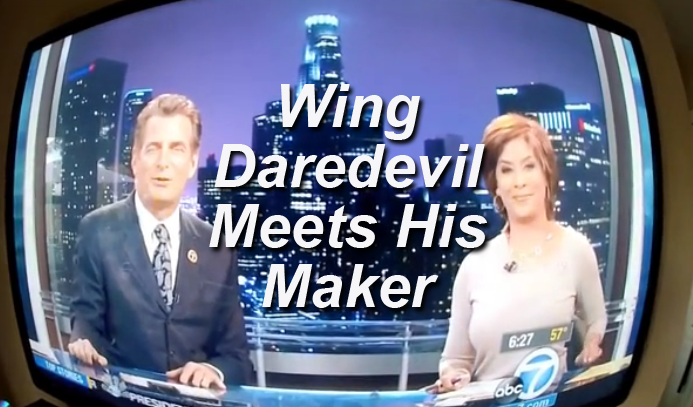 Wing Suit Daredevil Meets His Maker